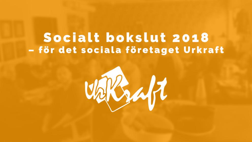 Urkraft - Socialt bokslut 2018
