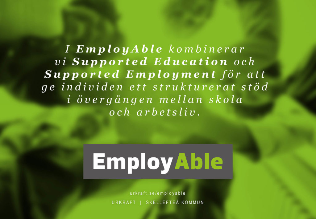 EmployAble - projekt Urkraft - Supported education - Supported employment